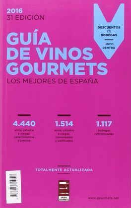 GUIA DE VINOS GOURMETS 2016