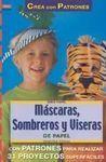 MÁSCARAS, SOMBREROS Y VISERAS DE PAPEL
