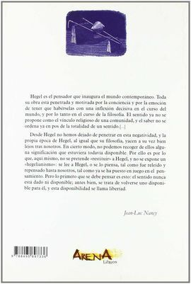HEGEL. LA INQUIETUD DE LO NEGATIVO