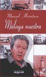 MÁLAGA NUESTRA