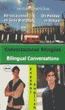 CONVERSACIONES BILÍNGÜES = BILINGUAL CONVERSATIONS