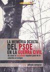 LA MEMORIA OCULTA DEL PSOE EN LA GUERRA CIVIL