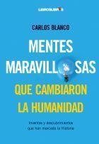 MENTES MARAVILLOSAS QUE CAMBIARON LA HUMANIDAD