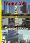 AUTOCAD 2006: CURSO DE INICIACIÓN