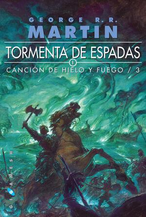 3. TORMENTA DE ESPADAS. CANCIÓN DE HIELO Y FUEGO.