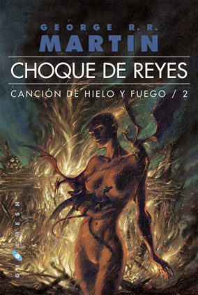 CHOQUE DE REYES. VOL. 2 CANCIÓN DE HIELO Y FUEGO (RÚSTICA)