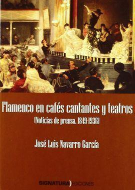 FLAMENCO EN CAFÉS CANTANTES Y TEATROS