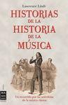 HISTORIAS DE LA HISTORIA DE LA MÚSICA