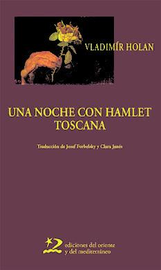 UNA NOCHE CON HAMLET; TOSCANA