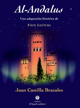 AL ANDALUS UNA ADAPTACION HISTORICA DE FACIL LECTURA