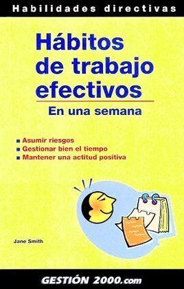 HABITOS DE TRABAJO EFECTIVOS