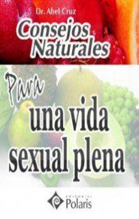 CONSEJOS NATURALES PARA UNA VIDA SEXUAL PLENA. POLARIS