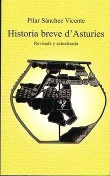 HISTORIA BREVE D'ASTURIES