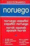 DICCIONARIO NORUEGO-ESPAÑOL; ESPAÑOL-NORUEGO