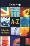 A-Z EMIGRADOS EN LONDRES