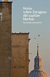 NOTAS SOBRE ZARAGOZA DEL CAPITÁN MARLOW