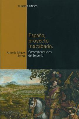 ESPAÑA, PROYECTO INACABADO