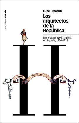 LOS ARQUITECTOS DE LA REPÚBLICA