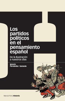 PARTIDOS POLÍTICOS EN EL PENSAMIENTO ESPAÑOL, LOS