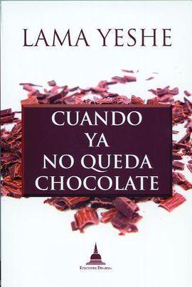CUANDO YA NO QUEDA MÁS CHOCOLATE