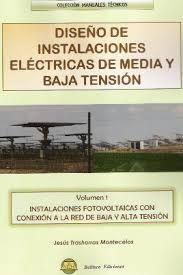 DISEÑO 1 DE INSTALACIONES ELECTRICAS DE MEDIA Y BAJA TENSION: INSTALACIONES FOTO