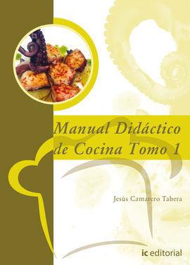 MANUAL DIDÁCTICO DE COCINA - TOMO 1