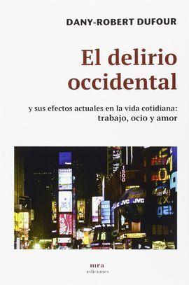 EL DELIRIO OCCIDENTAL