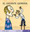 EL GIGANTE GERMÁN