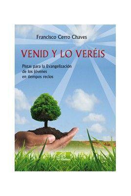 VENID Y LO VEREIS. PISTAS PARA LA EVANGELIZACION DE JOVENES