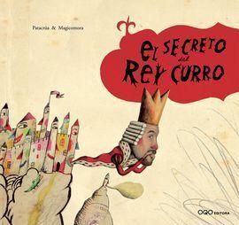 EL SECRETO DEL REY CURRO