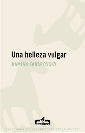 UNA BELLEZA VULGAR