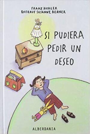 SI PUDIERA PEDIR UN DESEO