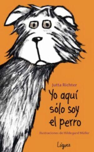 YO AQUI SOLO SOY EL PERRO