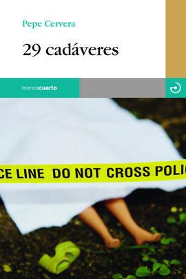 29 CADÁVERES