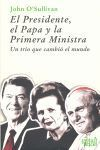 EL PRESIDENTE, EL PAPA Y LA PRIMERA MINISTRA