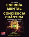 ENERGIA MENTAL Y CONCIENCIA CUANTICA