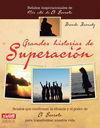 GRANDES HISTORIAS DE SUPERACIÓN
