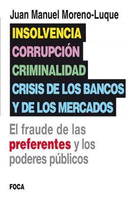 INSOLVENCIA CORRUPCION CRIMINALIDAD Y CRISIS DE LOS BANCOS