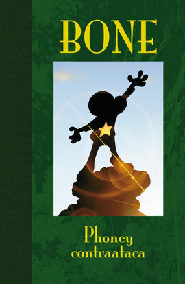 BONE 2. PHONEY CONTRAATACA. ED. LUJO