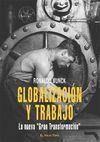 GLOBALIZACIÓN Y TRABAJO
