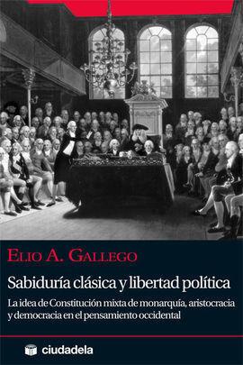 SABIDURIA CLASICA Y LIBERTAD POLITICA