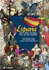 ESPAÑA. UNA GRAN HISTORIA PARA LOS MÁS PEQUEÑOS
