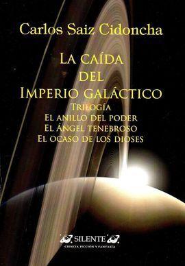 LA CAIDA DEL IMPERIO GALACTICO. TRILOGIA