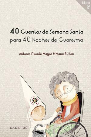 40 CUENTOS DE SS PARA 40 NOCHES DE CUARESMA