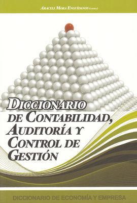 DICCIONARIO DE CONTABILIDAD AUDITORÍA Y CONTROL DE GESTIÓN