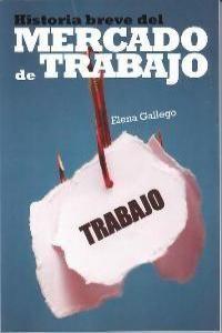 BREVE HISTORIA DEL MERCADO DE TRABAJO