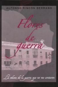 FLORES DE GUERRA