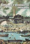 ECONOMÍA Y ECONOMISTAS ANDALUCES, SIGLOS XVI AL XX