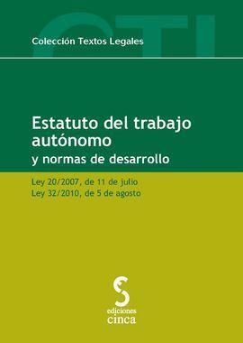 ESTATUTO DEL TRABAJO AUTÓNOMO Y NORMAS DE DESARROL