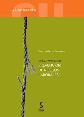 NORMAS PRACTICAS DE PREVENCION DE RIESGOS LABORALE